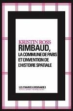 RIMBAUD,LA COMMUNE DE PARIS ET L'INVENTION...